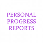 PERSONAL PROGRESS REPORTS ONLY